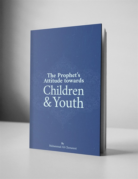 The Prophet's Attitude towards Children and Youth
